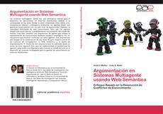 Argumentación en Sistemas Multiagente usando Web Semántica的封面