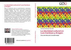 Buchcover von La identidad cultural en Luis Cardoza y Aragón