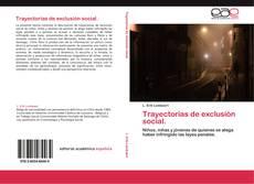 Bookcover of Trayectorias de exclusión social.