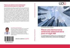 Portada del libro de Hacia una democracia ambiental administrativa para el siglo XXI