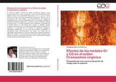 Buchcover von Efectos de los metales Cr y Cd en el ostión Crassostrea virginica