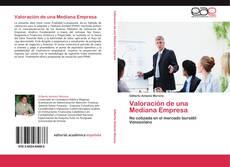 Couverture de Valoración de una Mediana Empresa