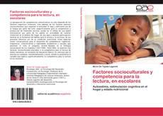 Bookcover of Factores socioculturales y competencia para la lectura, en escolares