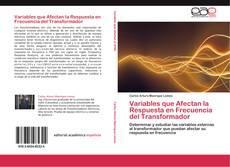 Variables que Afectan la Respuesta en Frecuencia del Transformador kitap kapağı