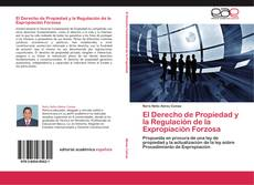 Portada del libro de El Derecho de Propiedad y la Regulación de la Expropiación Forzosa
