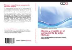Bookcover of Música y creación en el pensamiento de Gilles Deleuze