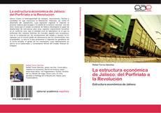 Capa do livro de La estructura económica de Jalisco: del Porfiriato a la Revolución