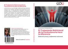 El Tratamiento Nutricional de la Fenilcetonuria hace la diferencia kitap kapağı