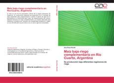 Portada del libro de Maíz bajo riego complementario en Río Cuarto, Argentina