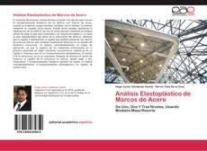 Análisis Elastoplástico de Marcos de Acero kitap kapağı