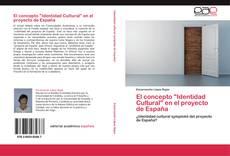 """Bookcover of El concepto """"Identidad Cultural"""" en el proyecto de España"""