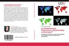 Buchcover von La Globalización Financiera: ¿Oportunidad o Amenaza?
