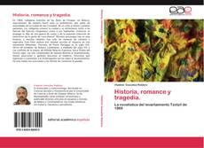 Обложка Historia, romance y tragedia.
