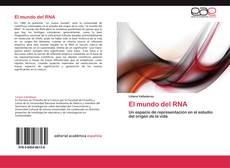 Bookcover of El mundo del RNA
