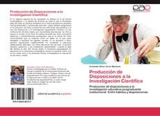 Portada del libro de Producción de Disposiciones a la Investigación Científica