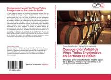 Portada del libro de Composición Volátil de Vinos Tintos Envejecidos en Barricas de Roble