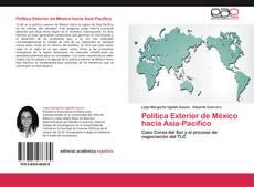 Bookcover of Política Exterior de México hacia Asia-Pacífico