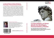 Portada del libro de La Sexualidad y el Amor desde los Sexólogos, Psicoanalistas y Poetas