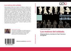 Bookcover of Los motivos del soldado.