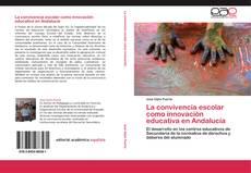 Copertina di La convivencia escolar como innovación educativa en Andalucía