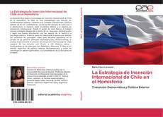 Buchcover von La Estrategia de Inserción Internacional de Chile en el Hemisferio