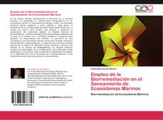 Copertina di Empleo de la Biorremediación en el Saneamiento de Ecosistemas Marinos