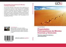 Buchcover von Propiedades Fisicoquímicas de Micelas Inversas y Vesículas