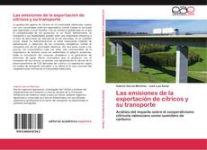 Обложка Las emisiones de la exportación de cítricos y su transporte