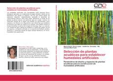 Capa do livro de Selección de plantas acuáticas para establecer humedales artificiales