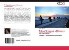 Portada del libro de Tribus Urbanas: ¿Cómo se comunican?