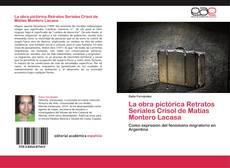 Portada del libro de La obra pictórica Retratos Seriales Crisol de Matías Montero Lacasa
