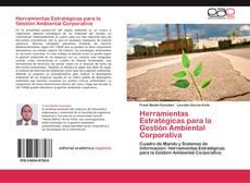Bookcover of Herramientas Estratégicas para la Gestión Ambiental Corporativa