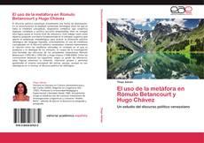 Capa do livro de El uso de la metáfora en Rómulo Betancourt y Hugo Chávez