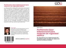 Bookcover of Perfilómetro láser bidimensional para medición de rugosidad edáfica