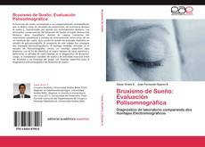 Bookcover of Bruxismo de Sueño: Evaluación Polisomnográfica