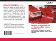 Bookcover of Modelo de visualización de documentos: cluster y outliers (VA)