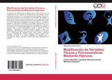 Couverture de Modificación de Variables Físicas y Psicosomáticas Mediante Hipnosis