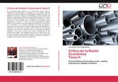 Couverture de Crítica de la Razón Económica   Tomo II