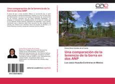 Обложка Una comparación de la tenencia de la tierra en dos ANP