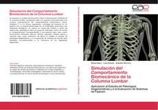 Couverture de Simulación del Comportamiento Biomecánico de la Columna Lumbar