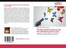 Portada del libro de Fundamentos teóricos de los estudios para la paz