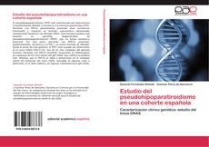 Copertina di Estudio del pseudohipoparatiroidismo en una cohorte española
