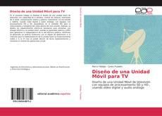 Buchcover von Diseño de una Unidad Móvil para TV
