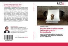 Bookcover of Factor de Localización en la Homologación Inmobiliaria