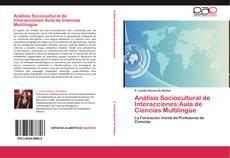 Couverture de Análisis Sociocultural de Interacciones:Aula de Ciencias Multilingüe