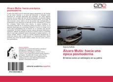 Bookcover of Álvaro Mutis: hacia una épica posmoderna