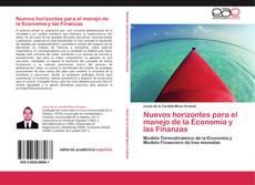 Bookcover of Nuevos horizontes para el manejo de la Economía y las Finanzas