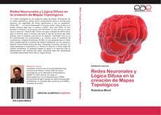 Redes Neuronales y Lógica Difusa en la creación de Mapas Topológicos的封面