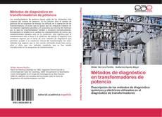 Métodos de diagnóstico en transformadores de potencia kitap kapağı