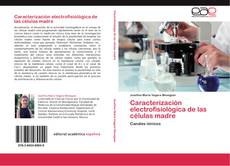 Обложка Caracterización electrofisiológica de las células madre